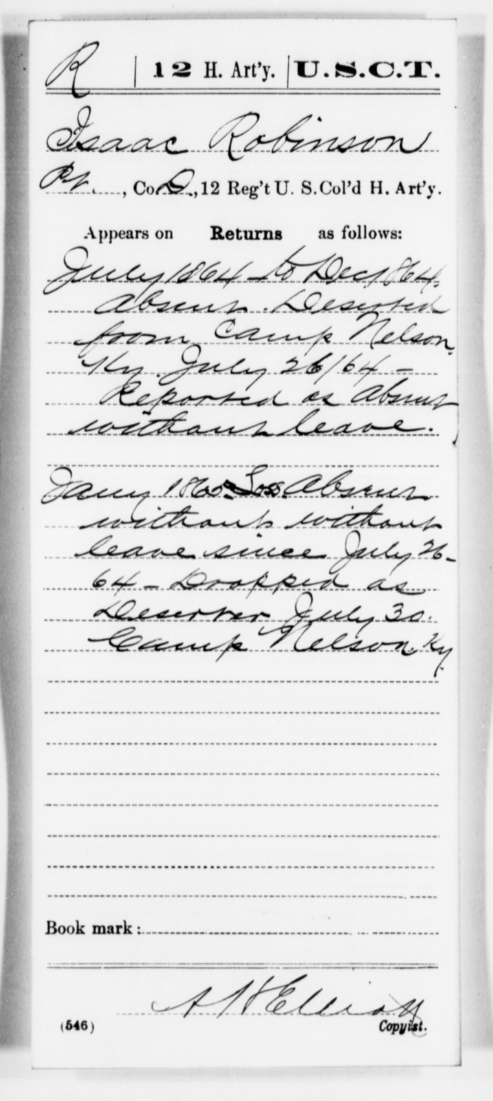 Robinson, Isaac - Age [Blank], Year: 1864 - 12th US Colored Heavy Artillery, Misc Cards, H-Y - United States Colored Troops: Artillery Organizations