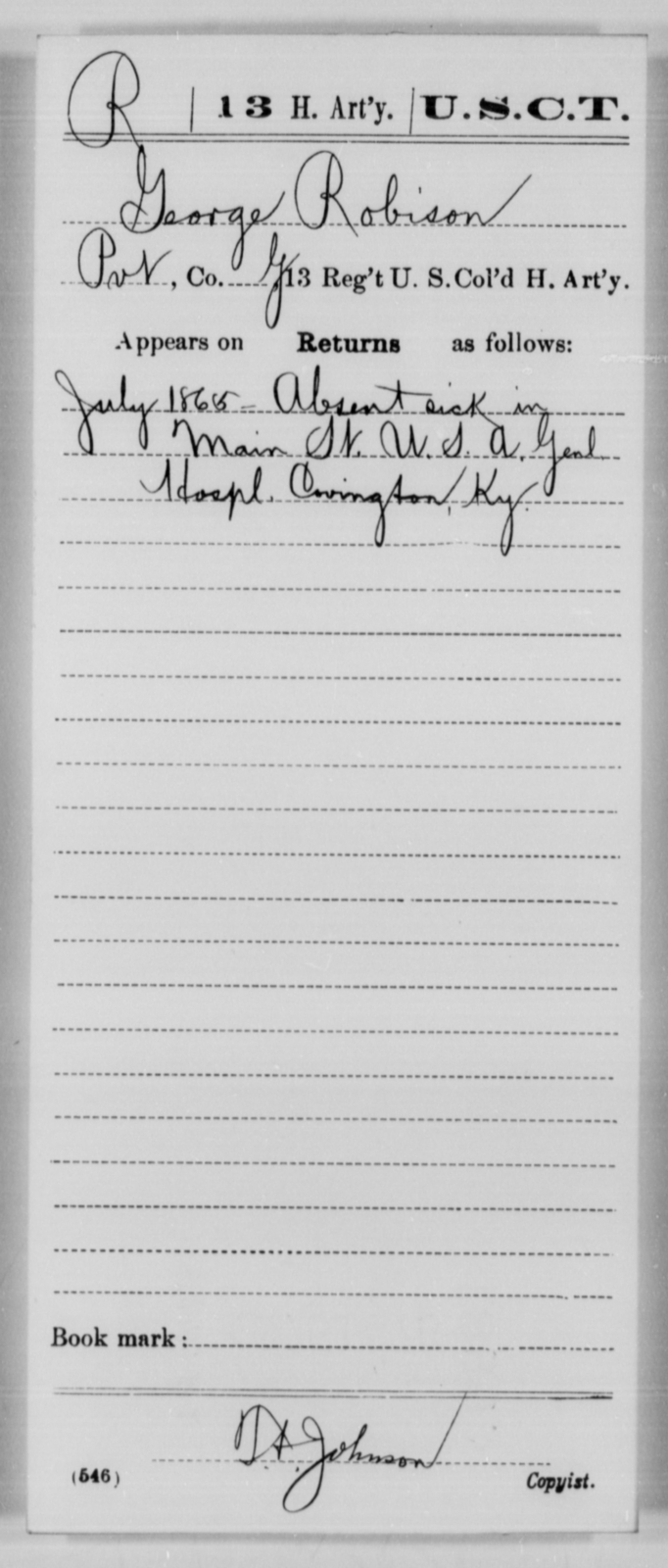 Robison, George - Age [Blank], Year: 1865 - 13th US Colored Heavy Artillery, Misc Cards - United States Colored Troops: Artillery Organizations