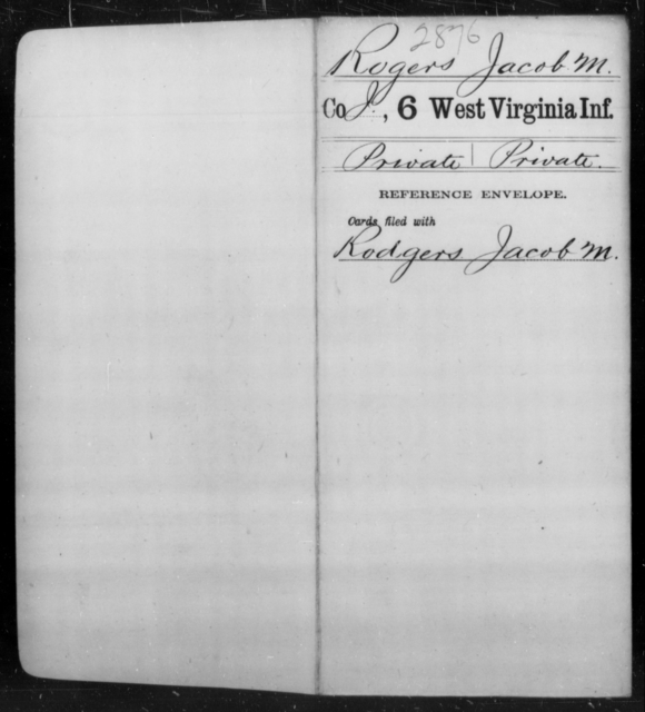 Rogers, Jacob M - Age [Blank], Year: [Blank] - Sixth Infantry - West Virginia