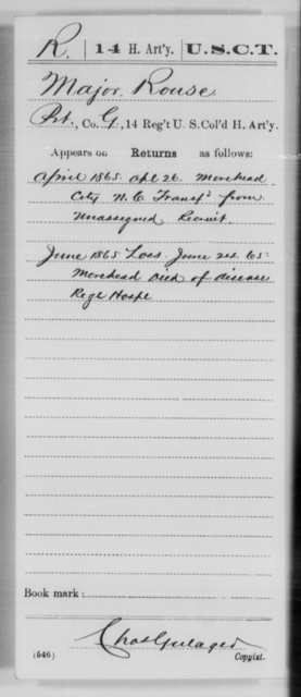 Rouse, Major - Age [Blank], Year: 1865 - 14th US Colored Heavy Artillery, Wi-Y AND Misc Cards - United States Colored Troops: Artillery Organizations