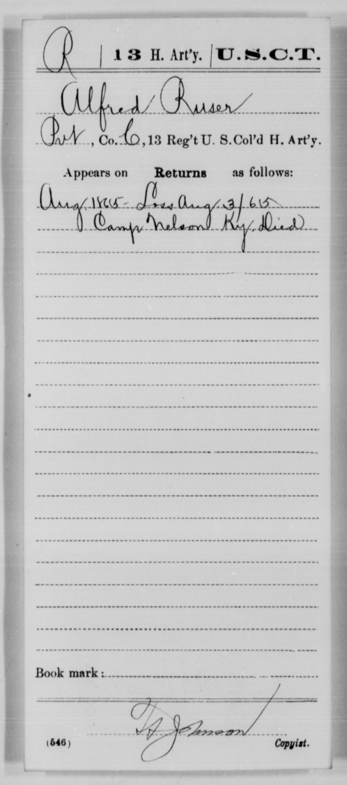 Ruser, Alfred - Age [Blank], Year: 1865 - 13th US Colored Heavy Artillery, Misc Cards - United States Colored Troops: Artillery Organizations