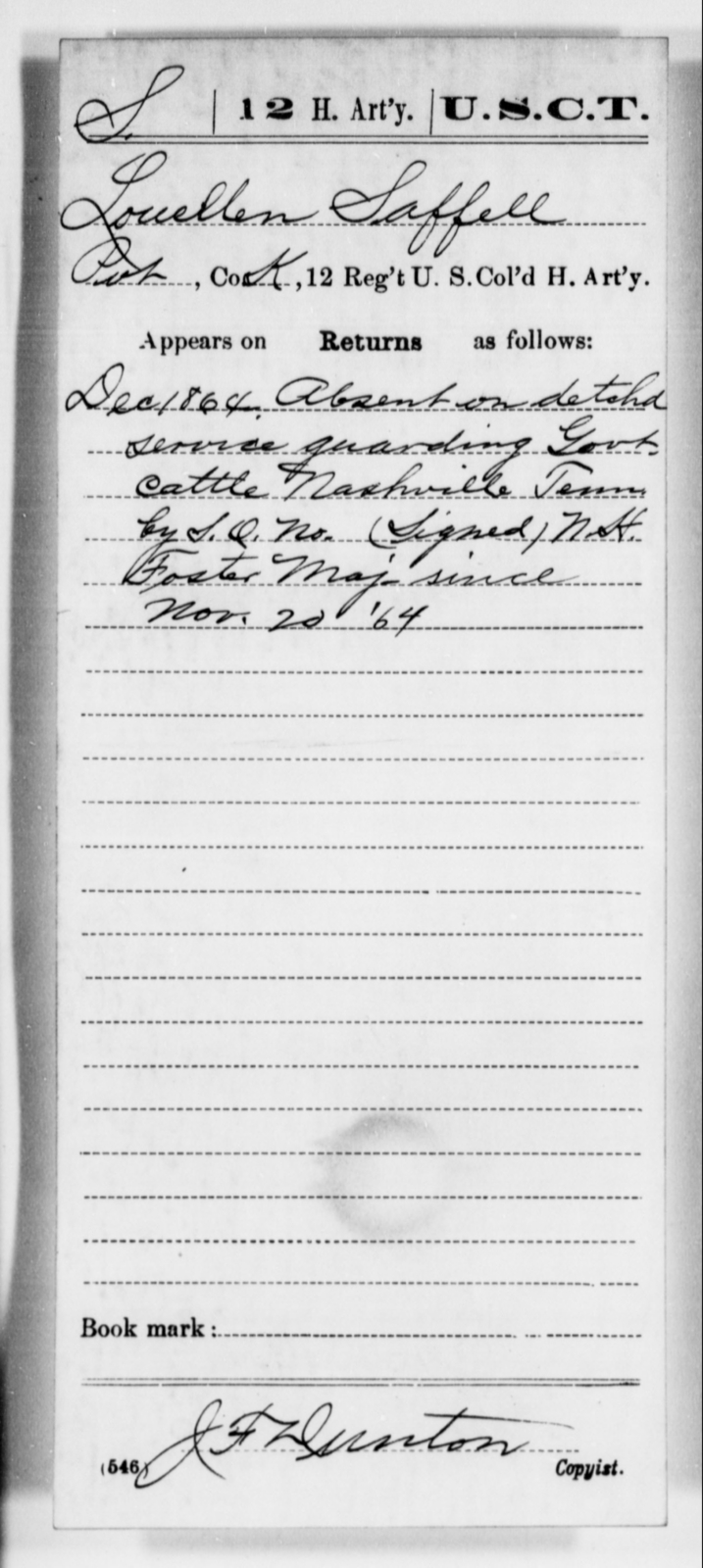 Saffell, Louellen - Age [Blank], Year: 1864 - 12th US Colored Heavy Artillery, Misc Cards, H-Y - United States Colored Troops: Artillery Organizations