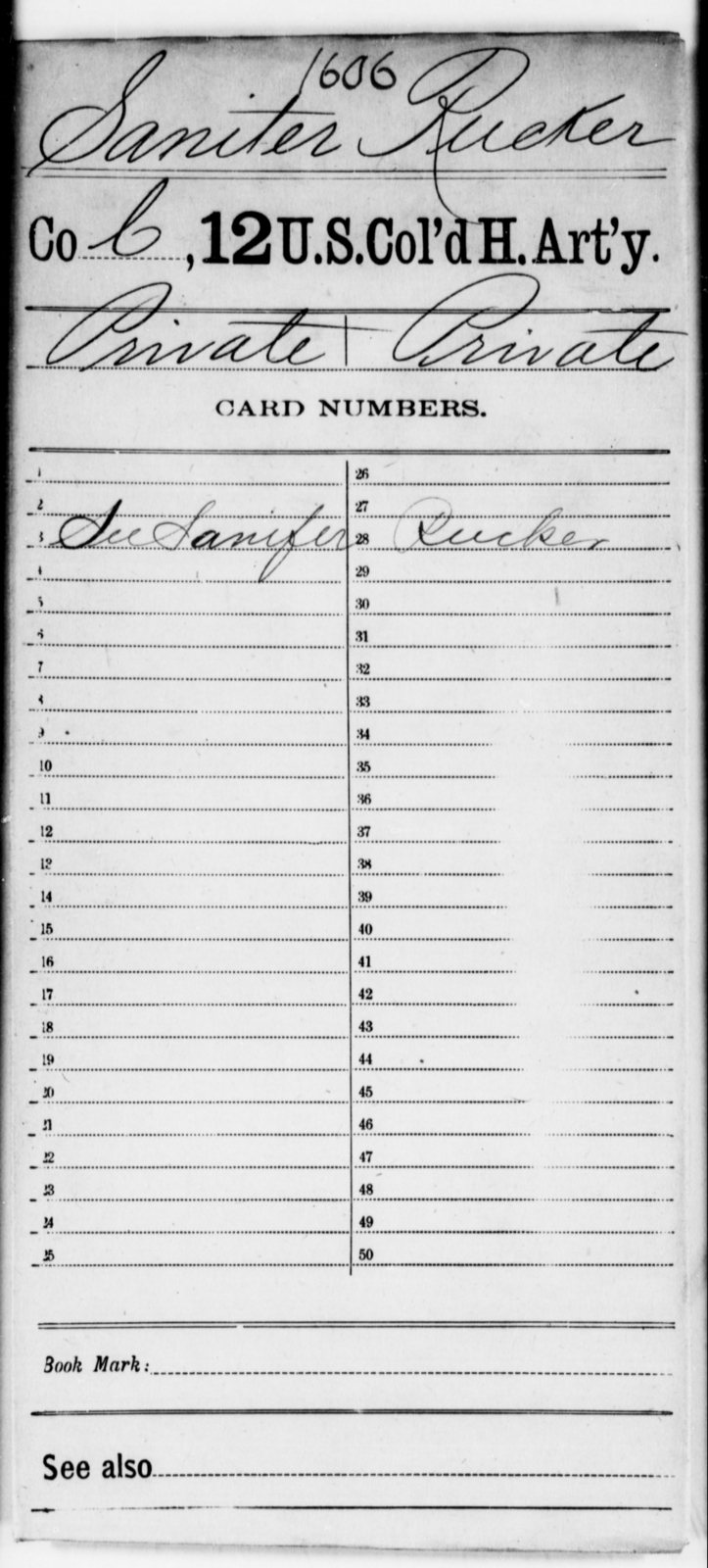 Saniter, Rucker - Age [Blank], Year: [Blank] - 12th US Colored Heavy Artillery - United States Colored Troops: Artillery Organizations