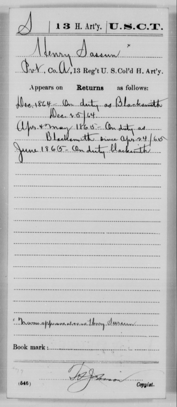 Sassun, Henry - Age [Blank], Year: 1864 - 13th US Colored Heavy Artillery, Misc Cards - United States Colored Troops: Artillery Organizations