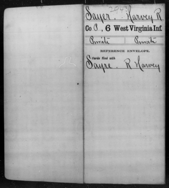 Sayer, Harvey R - Age [Blank], Year: [Blank] - Sixth Infantry - West Virginia