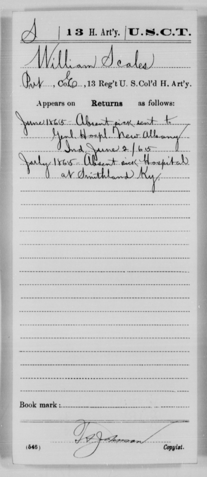 Scales, William - Age [Blank], Year: 1865 - 13th US Colored Heavy Artillery, Misc Cards - United States Colored Troops: Artillery Organizations