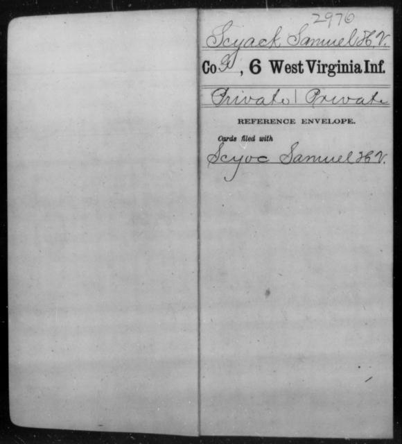 Scyack, Samuel H V - Age [Blank], Year: [Blank] - Sixth Infantry - West Virginia