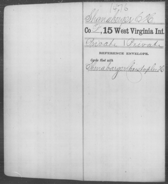 Shanaberger, C H - Age [Blank], Year: [Blank] - Fifteenth Infantry - West Virginia