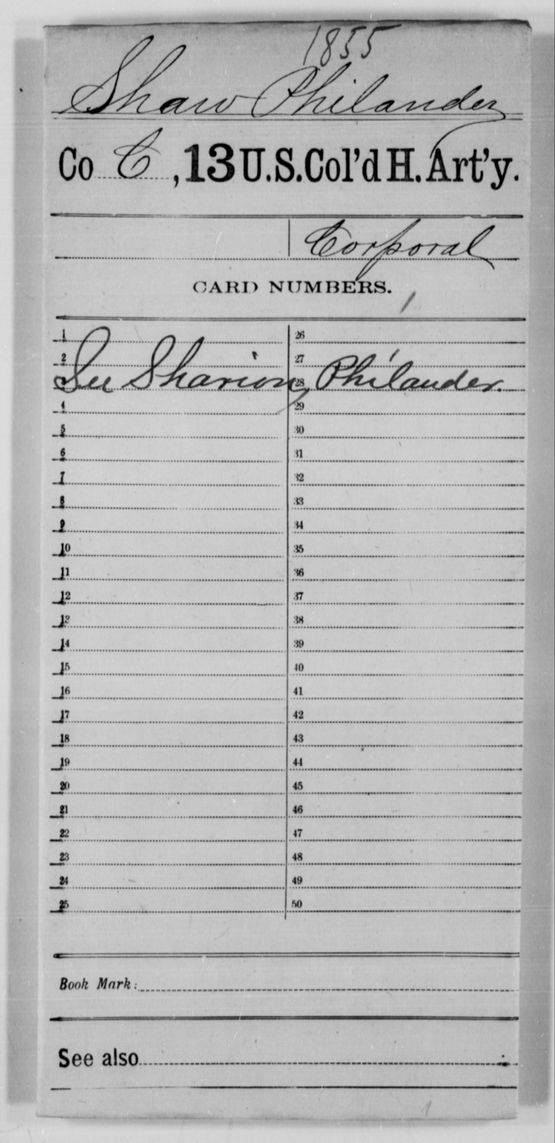Shaw, Philander - Age [Blank], Year: [Blank] - 13th US Colored Heavy Artillery - United States Colored Troops: Artillery Organizations