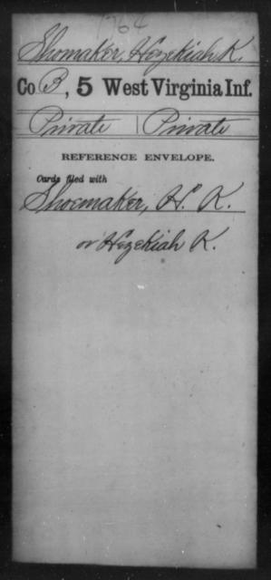 Shomaker, Hezekiah K - Age [Blank], Year: [Blank] - Fifth Infantry - West Virginia