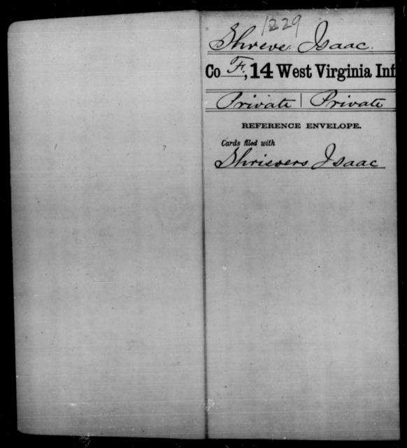 Shreve, Isaac - Age [Blank], Year: [Blank] - Fourteenth Infantry, C-Z - West Virginia