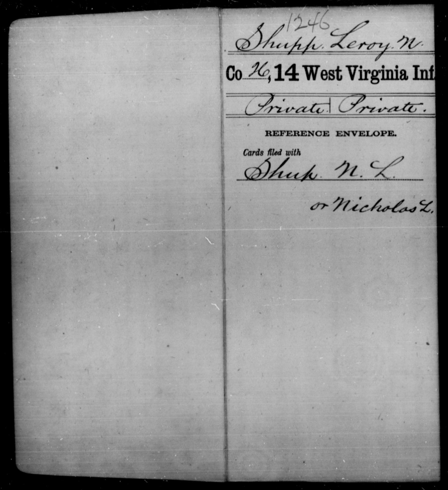 Shupp, Leroy N - Age [Blank], Year: [Blank] - Fourteenth Infantry, C-Z - West Virginia