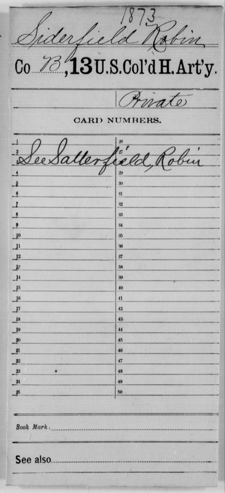 Siderfield, Robin - Age [Blank], Year: [Blank] - 13th US Colored Heavy Artillery - United States Colored Troops: Artillery Organizations