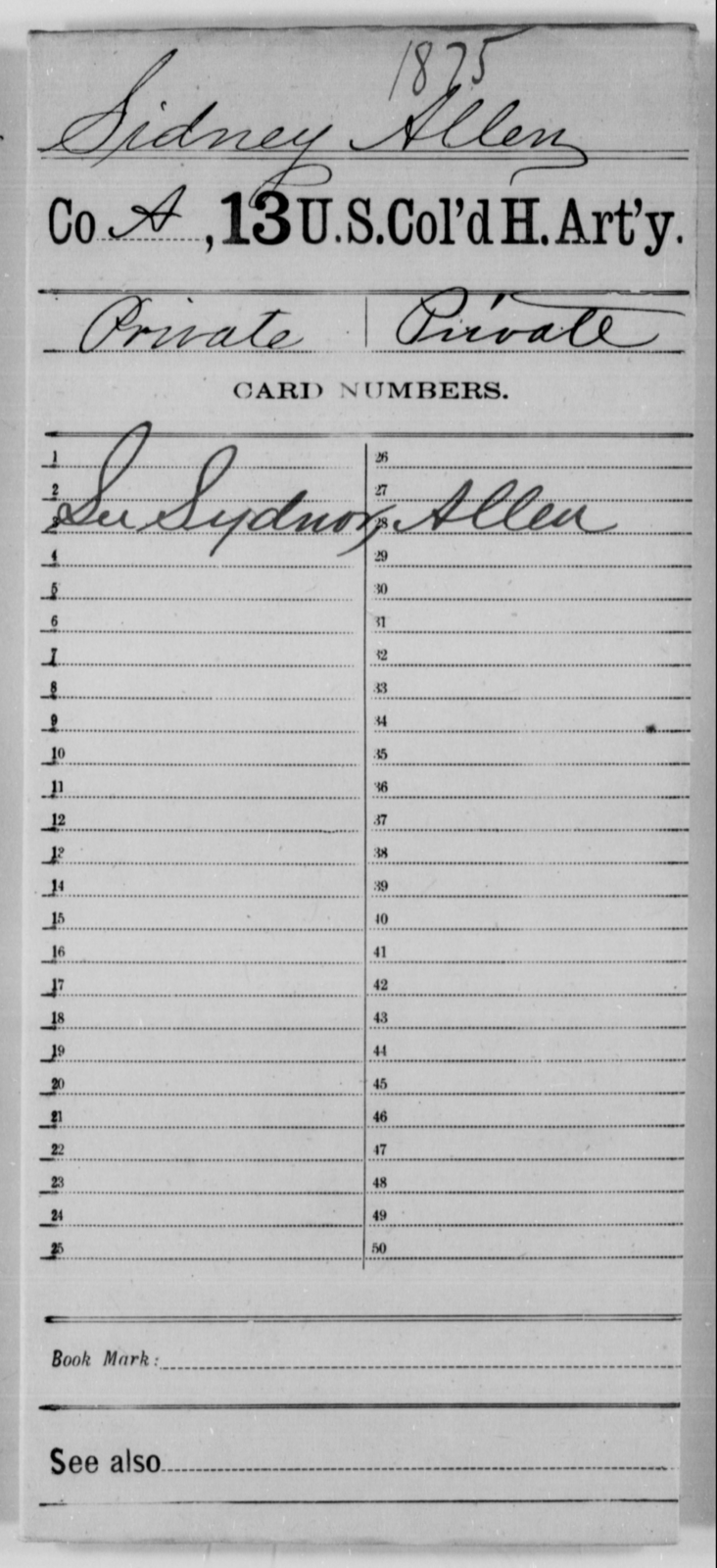Sidney, Allen - Age [Blank], Year: [Blank] - 13th US Colored Heavy Artillery - United States Colored Troops: Artillery Organizations