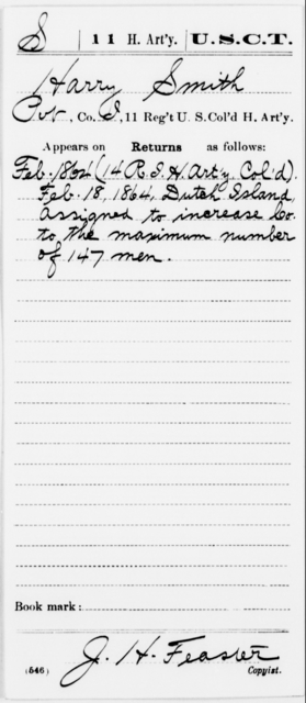 Smith, Harry - Age [Blank], Year: 1864 - 11th US Colored Heavy Artillery, Misc Cards, E-Y - United States Colored Troops: Artillery Organizations