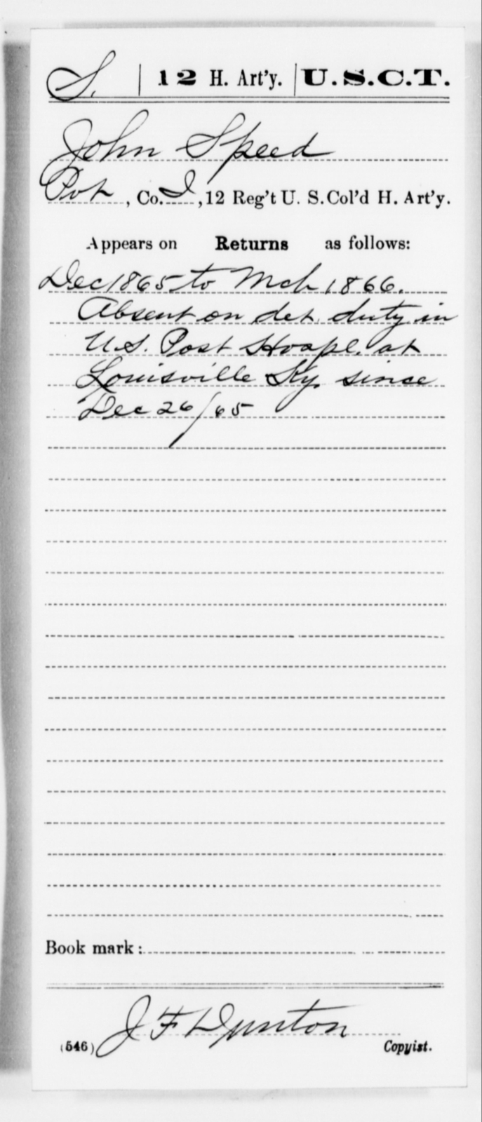 Speed, John - Age [Blank], Year: 1865 - 12th US Colored Heavy Artillery, Misc Cards, H-Y - United States Colored Troops: Artillery Organizations