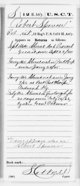 Spencer, Robert - Age [Blank], Year: 1864 - 12th US Colored Heavy Artillery, Misc Cards, H-Y - United States Colored Troops: Artillery Organizations