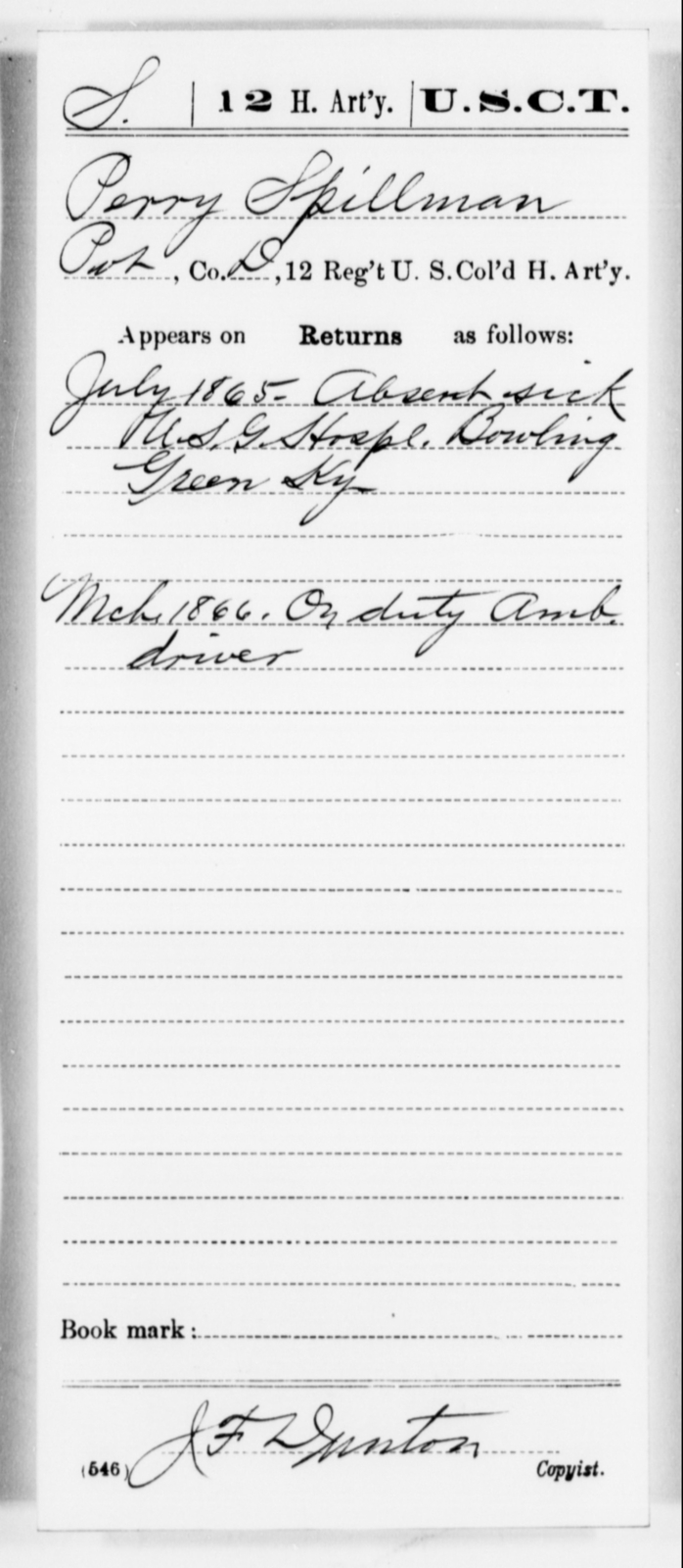 Spillman, Perry - Age [Blank], Year: 1865 - 12th US Colored Heavy Artillery, Misc Cards, H-Y - United States Colored Troops: Artillery Organizations