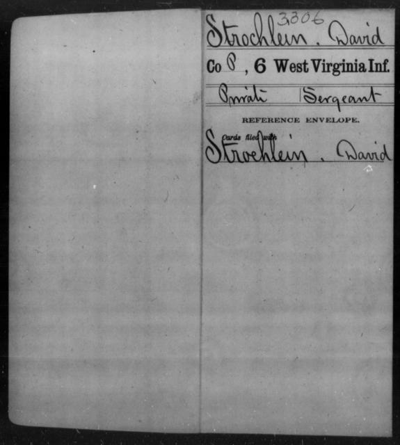 Strochlein, David - Age [Blank], Year: [Blank] - Sixth Infantry - West Virginia