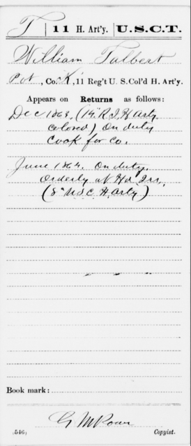 Talbert, William - Age [Blank], Year: 1863 - 11th US Colored Heavy Artillery, Misc Cards, E-Y - United States Colored Troops: Artillery Organizations