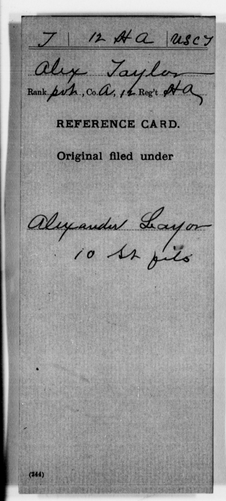 Taylor, Alex - Age [Blank], Year: [Blank] - 12th US Colored Heavy Artillery, Misc Cards, H-Y - United States Colored Troops: Artillery Organizations