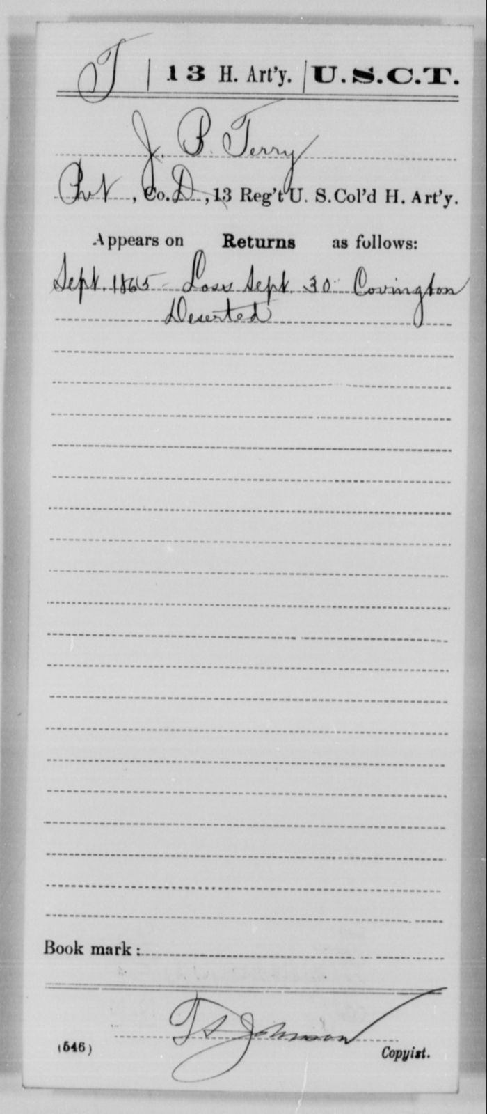 Terry, J B - Age [Blank], Year: 1865 - 13th US Colored Heavy Artillery, Misc Cards - United States Colored Troops: Artillery Organizations