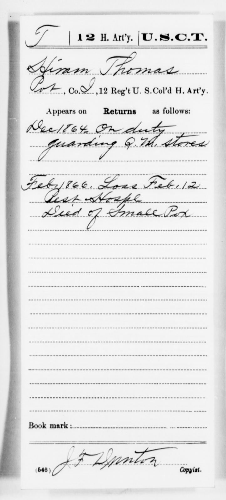 Thomas, Hiram - Age [Blank], Year: 1864 - 12th US Colored Heavy Artillery, Misc Cards, H-Y - United States Colored Troops: Artillery Organizations