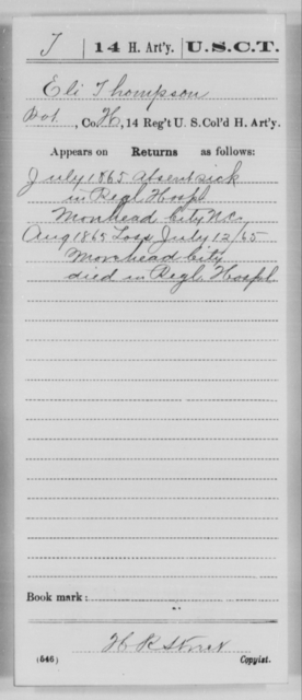 Thompson, Eli T - Age [Blank], Year: 1865 - 14th US Colored Heavy Artillery, Wi-Y AND Misc Cards - United States Colored Troops: Artillery Organizations