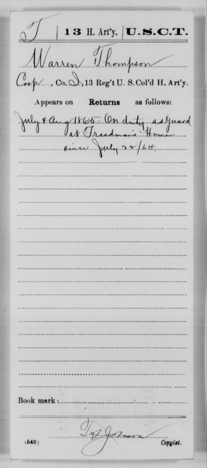 Thompson, Warren - Age [Blank], Year: 1865 - 13th US Colored Heavy Artillery, Misc Cards - United States Colored Troops: Artillery Organizations