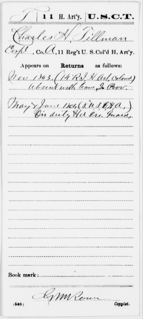 Tillman, Charles H - Age [Blank], Year: 1863 - 11th US Colored Heavy Artillery, Misc Cards, E-Y - United States Colored Troops: Artillery Organizations