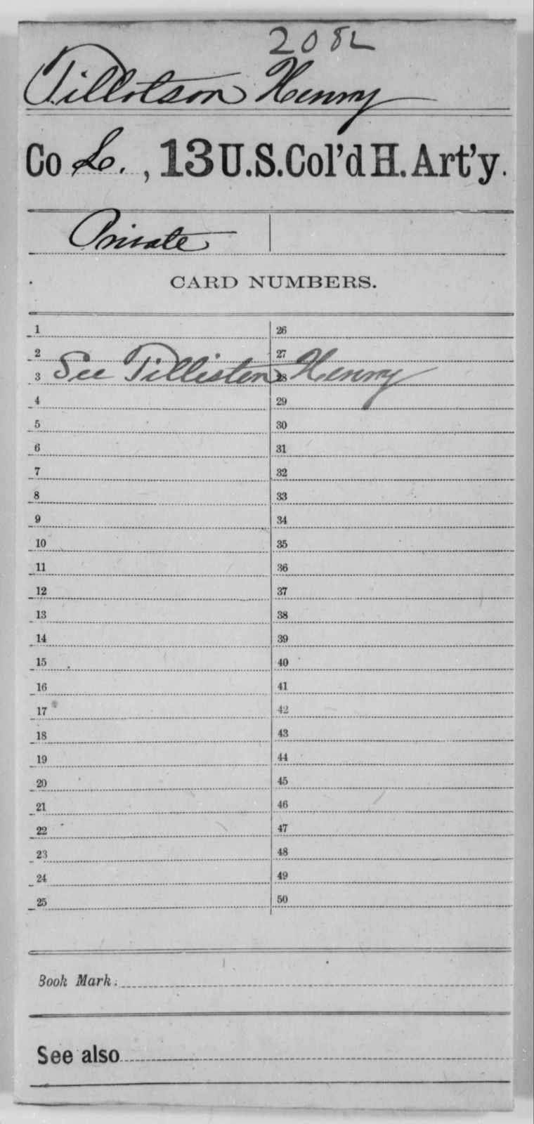 Tillotson, Henry - Age [Blank], Year: [Blank] - 13th US Colored Heavy Artillery - United States Colored Troops: Artillery Organizations