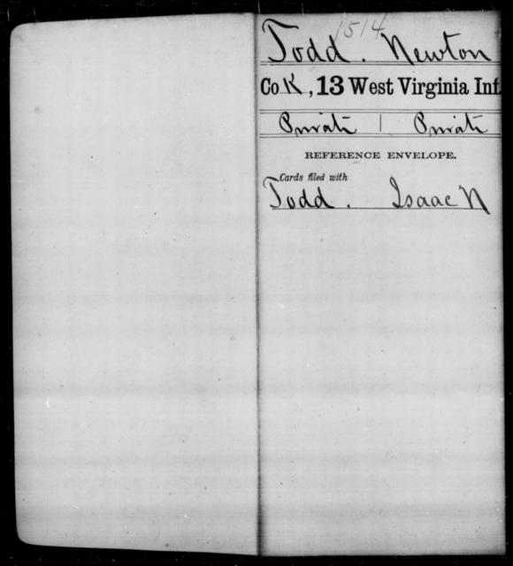 Todd, Newton - Age [Blank], Year: [Blank] - Thirteenth Infantry, A-W - West Virginia