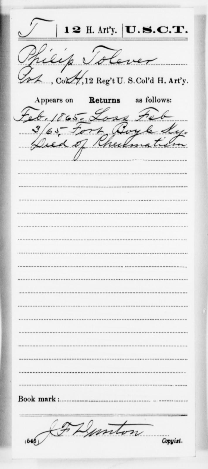 Tolever, Philip - Age [Blank], Year: 1865 - 12th US Colored Heavy Artillery, Misc Cards, H-Y - United States Colored Troops: Artillery Organizations