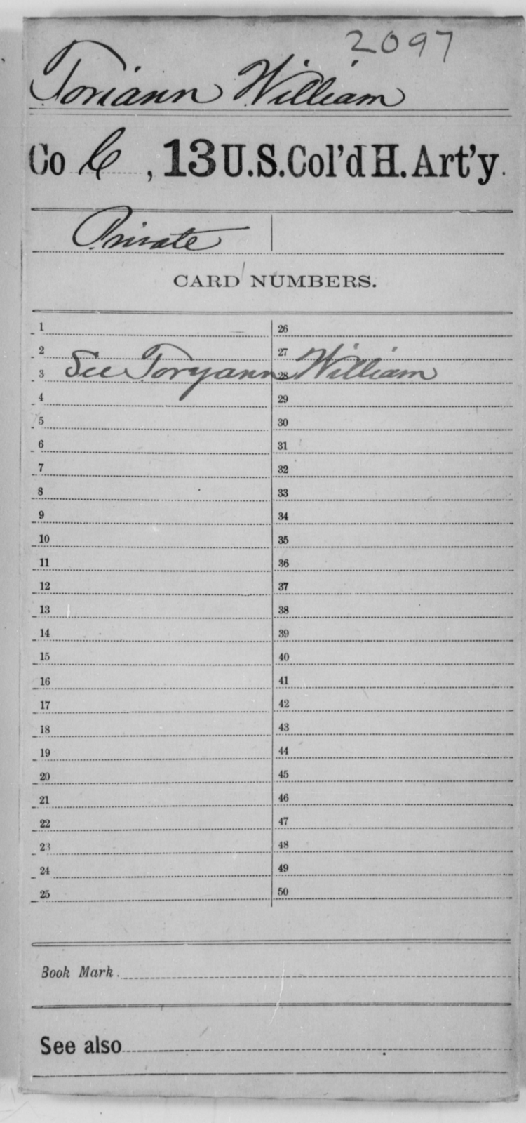 Toriann, William - Age [Blank], Year: [Blank] - 13th US Colored Heavy Artillery - United States Colored Troops: Artillery Organizations