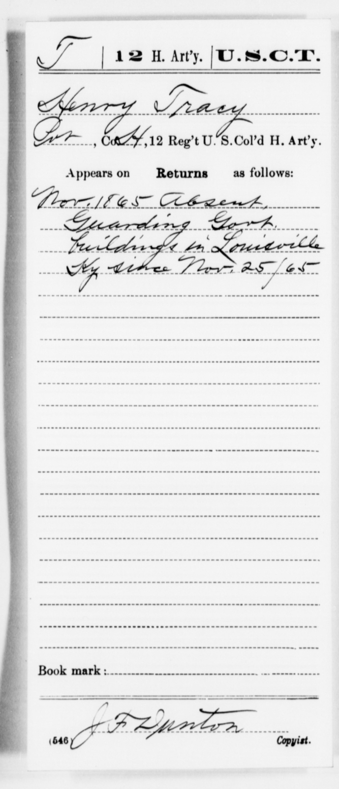 Tracy, Henry - Age [Blank], Year: 1865 - 12th US Colored Heavy Artillery, Misc Cards, H-Y - United States Colored Troops: Artillery Organizations