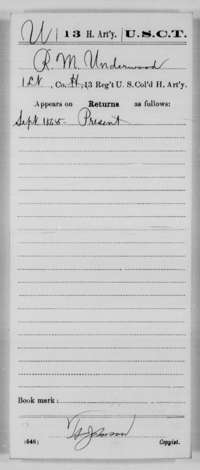Undewood, R M - Age [Blank], Year: 1865 - 13th US Colored Heavy Artillery, Misc Cards - United States Colored Troops: Artillery Organizations