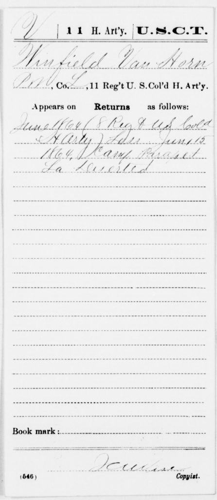 Van Horn, Winfield - Age [Blank], Year: 1864 - 11th US Colored Heavy Artillery, Misc Cards, E-Y - United States Colored Troops: Artillery Organizations