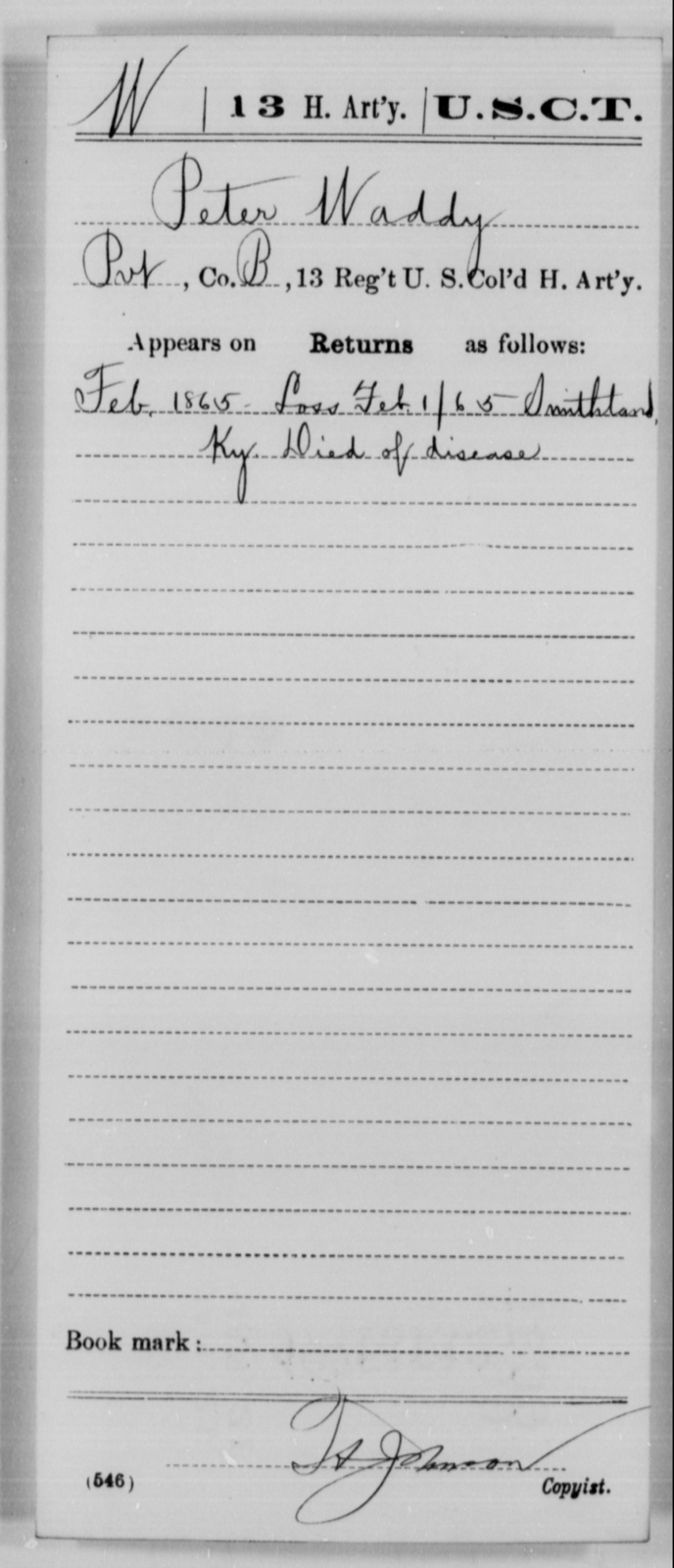 Waddy, Peter - Age [Blank], Year: 1865 - 13th US Colored Heavy Artillery, Misc Cards - United States Colored Troops: Artillery Organizations