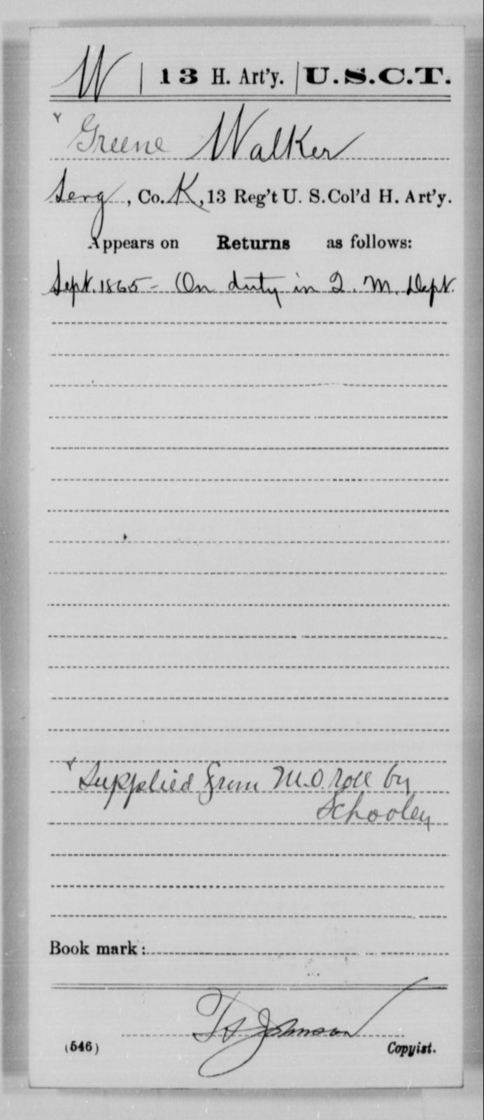 Walker, Greene - Age [Blank], Year: 1865 - 13th US Colored Heavy Artillery, Misc Cards - United States Colored Troops: Artillery Organizations