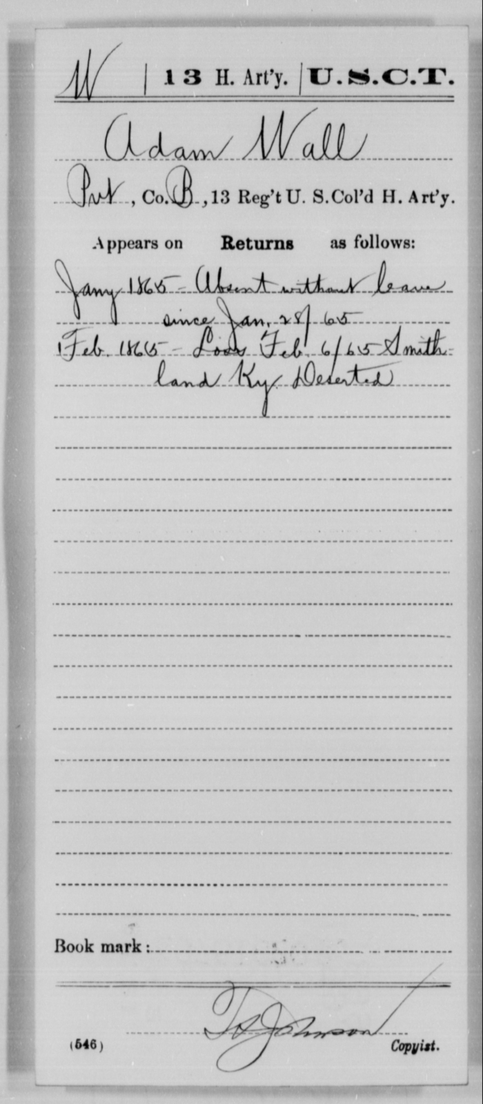 Wall, Adam - Age [Blank], Year: 1865 - 13th US Colored Heavy Artillery, Misc Cards - United States Colored Troops: Artillery Organizations