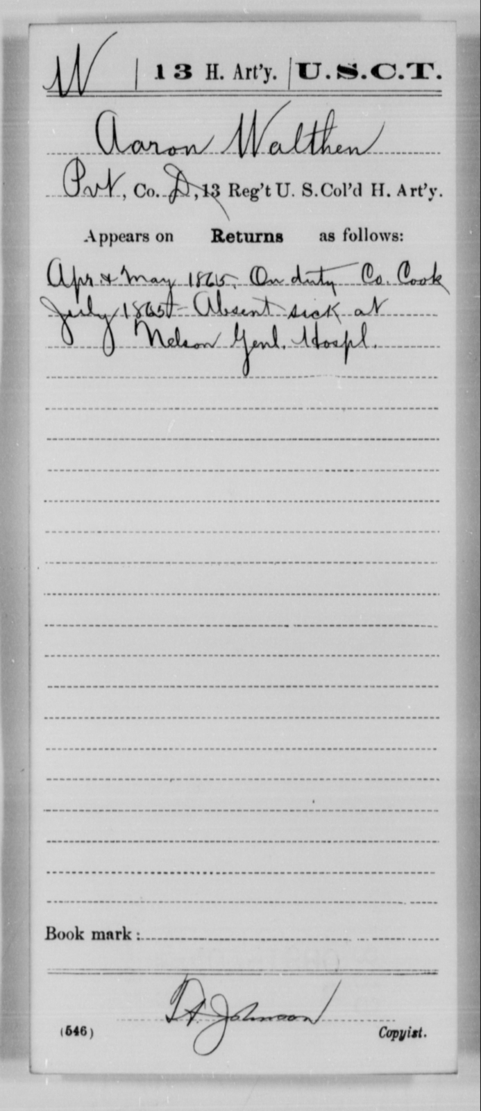 Walthen, Aaron - Age [Blank], Year: 1865 - 13th US Colored Heavy Artillery, Misc Cards - United States Colored Troops: Artillery Organizations