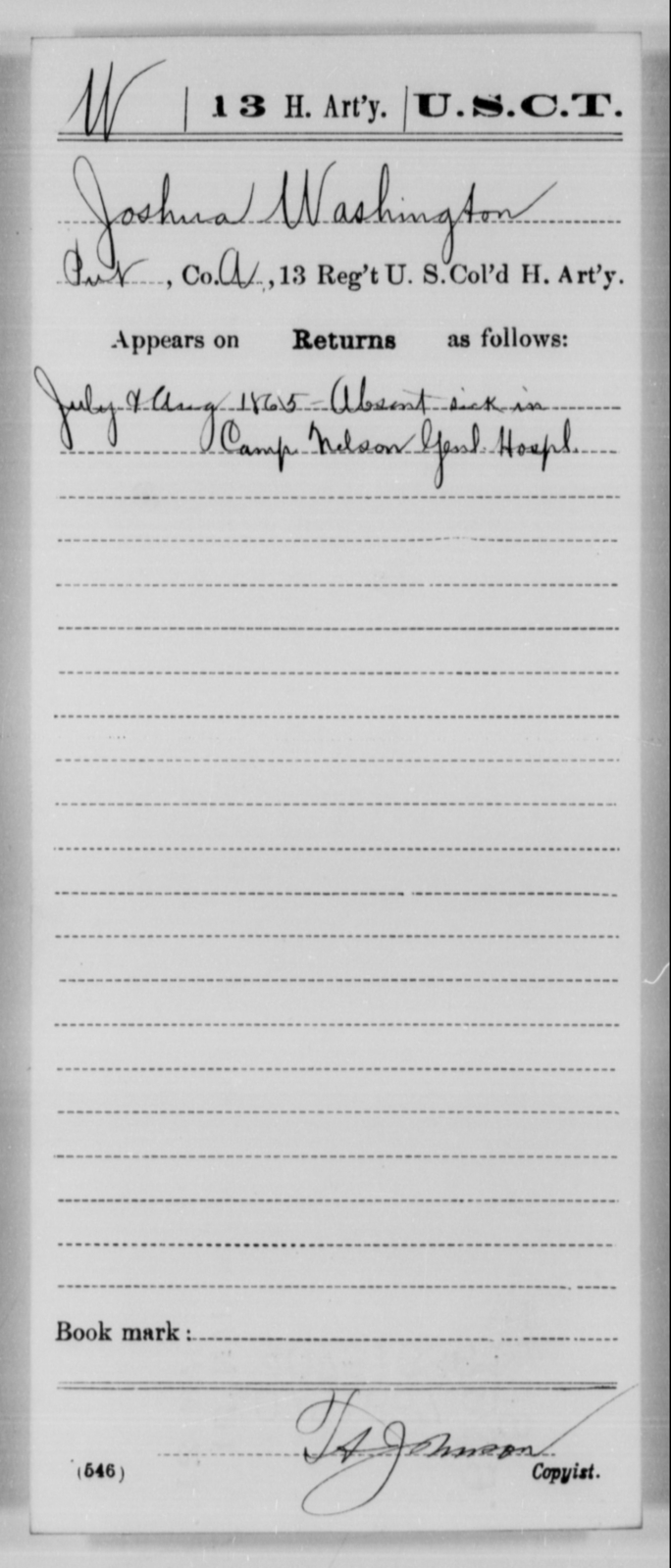 Washington, Joshua - Age [Blank], Year: 1865 - 13th US Colored Heavy Artillery, Misc Cards - United States Colored Troops: Artillery Organizations
