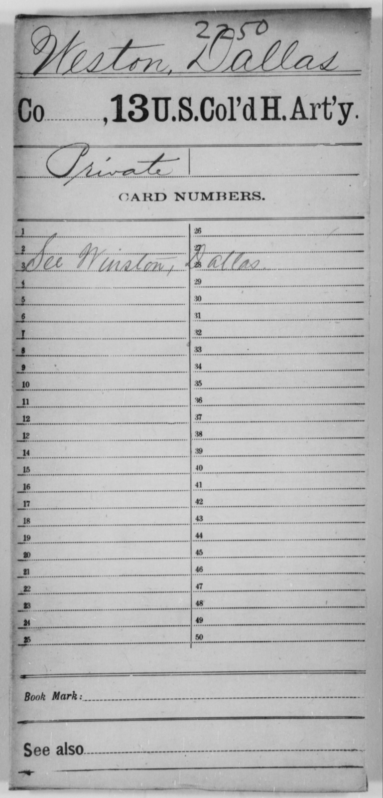 Weston, Dallas - Age [Blank], Year: [Blank] - 13th US Colored Heavy Artillery - United States Colored Troops: Artillery Organizations