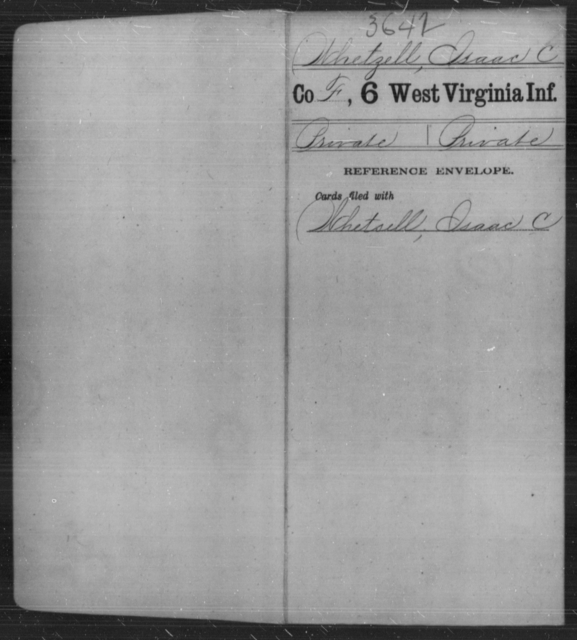 Whetzell, Isaac C - Age [Blank], Year: [Blank] - Sixth Infantry - West Virginia