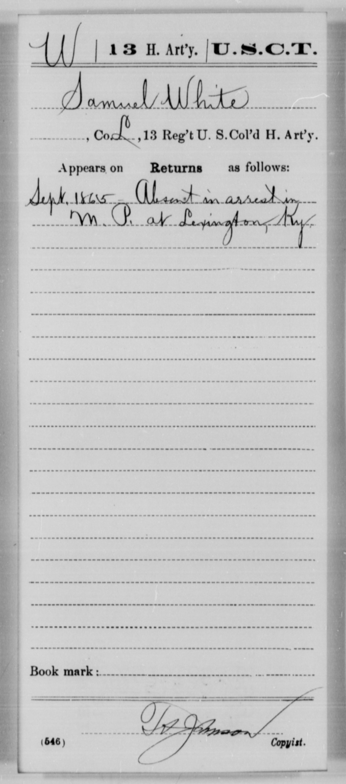 White, Samuel - Age [Blank], Year: 1865 - 13th US Colored Heavy Artillery, Misc Cards - United States Colored Troops: Artillery Organizations