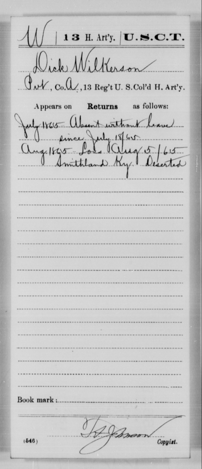Wilkerson, Dick - Age [Blank], Year: 1865 - 13th US Colored Heavy Artillery, Misc Cards - United States Colored Troops: Artillery Organizations