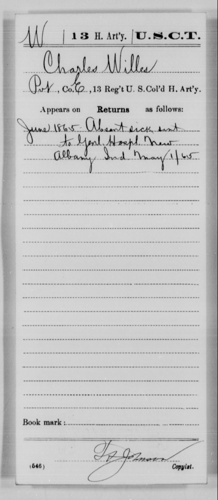 Willes, Charles - Age [Blank], Year: 1865 - 13th US Colored Heavy Artillery, Misc Cards - United States Colored Troops: Artillery Organizations