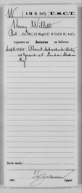 Willett, Henry - Age [Blank], Year: 1865 - 13th US Colored Heavy Artillery, Misc Cards - United States Colored Troops: Artillery Organizations