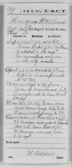 Williams, Henderson W - Age [Blank], Year: 1864 - 14th US Colored Heavy Artillery, Wi-Y AND Misc Cards - United States Colored Troops: Artillery Organizations