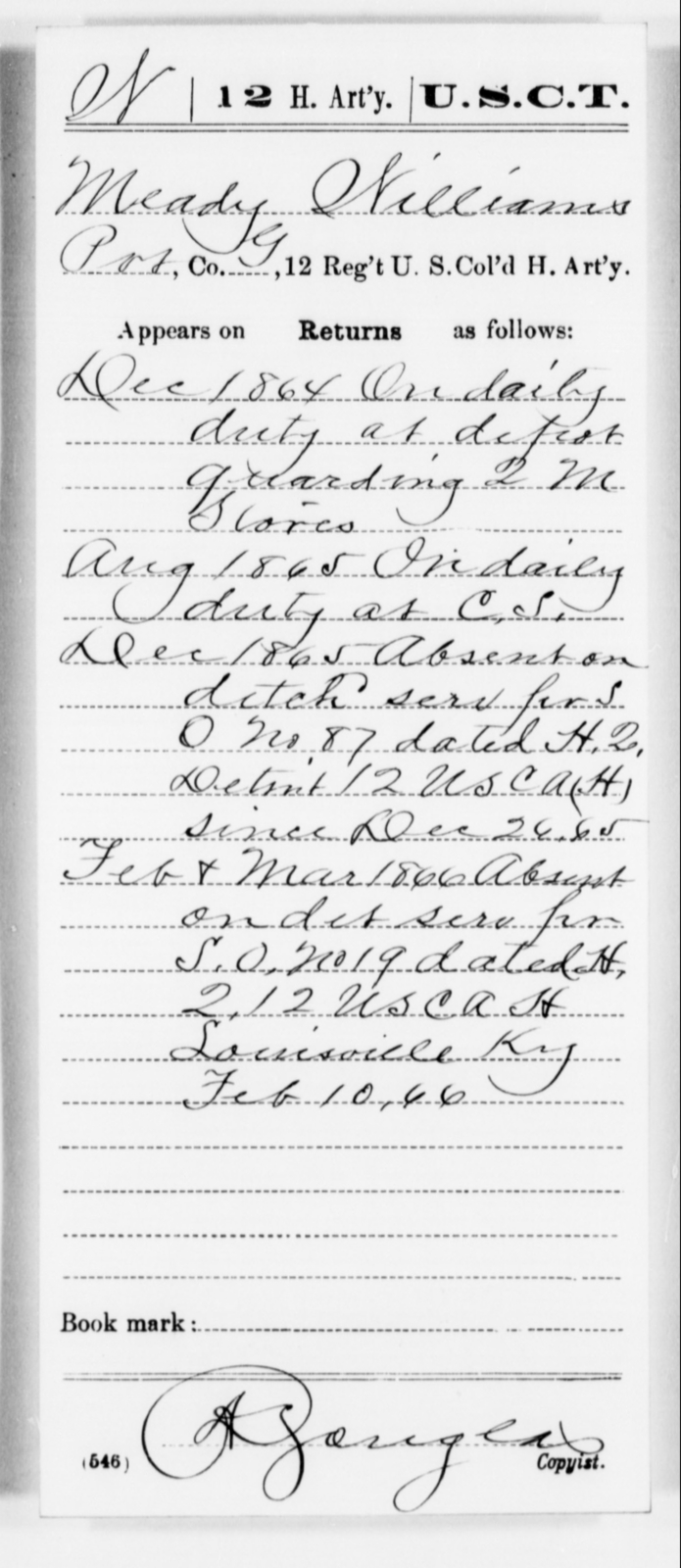 Williams, Meady - Age [Blank], Year: 1864 - 12th US Colored Heavy Artillery, Misc Cards, H-Y - United States Colored Troops: Artillery Organizations